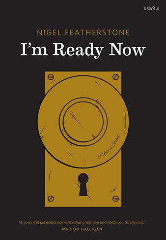 I'm Ready Now (Nigel Featherstone, Blemish Books, 2012)