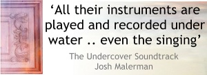 the-undercover-soundtrack-josh-malerman-2
